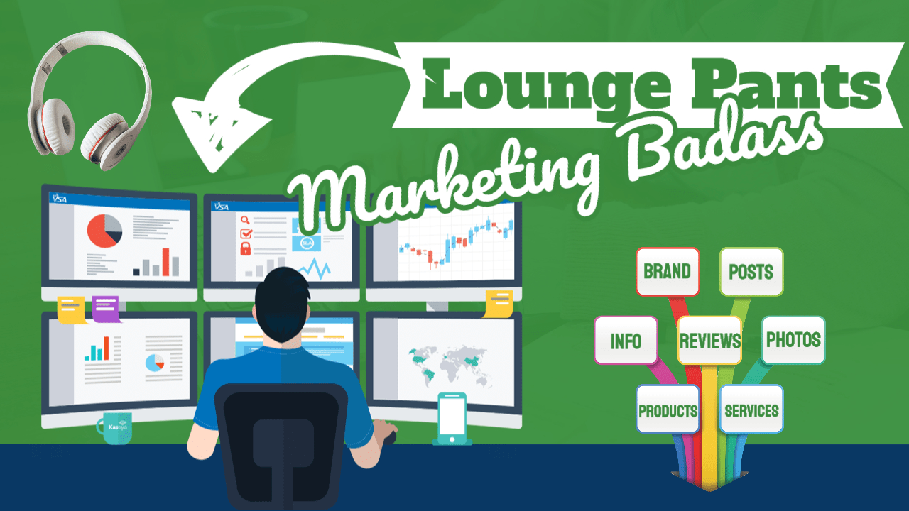 Lounge Pants Marketing Badass